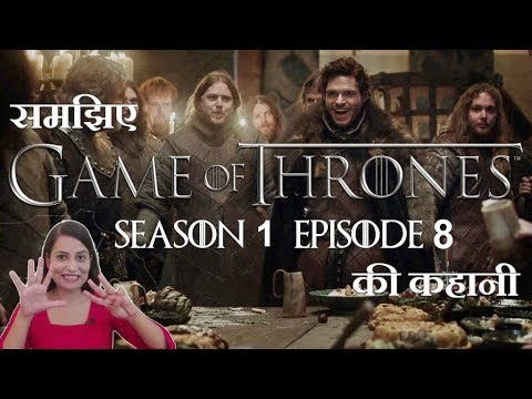 Game Of Thrones Season 1 Episode 8 - Explained - Hindi