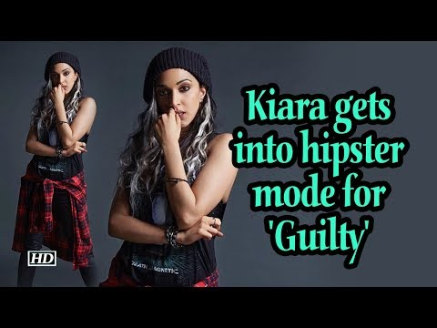 Kiara gets into hipster mode for 'Guilty' Mp3