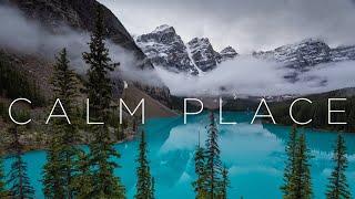 Calm Place   Beautiful Chill Music Mix