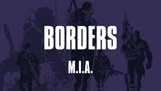 M.I.A. - Borders (Lyrics) (The Old Guard)