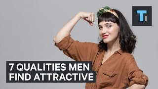 7 qualities men find attractive