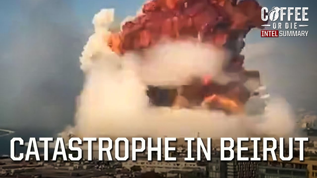 Intel Summary: Catastrophic Explosion in Beirut