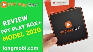 Fpt Play Box 2020 - Mở Hộp Đánh Giá Nhanh Tv Box Tốt Nhất Việt Nam - longmobi
