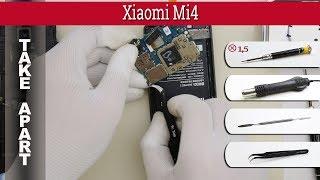 How to disassemble 📱 Xiaomi Mi4 (2014216) Take apart Tutorial