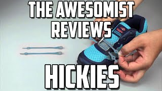 The Awesomist Reviews: Hickies! (The no tie shoe laces)