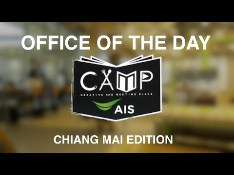 CAMP (MAYA MALL) | DAY 4: CHIANG MAI OFFICE OF THE DAY
