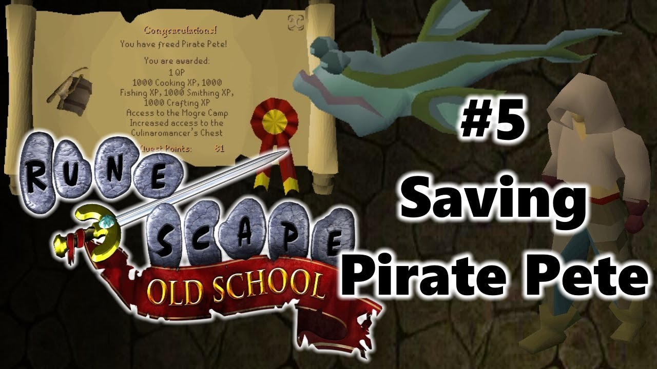 OSRS Level 3 Skiller Diary #5 - Saving Pirate Pete (Recipe ...
