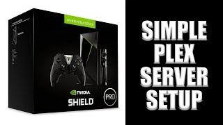 Nvidia Shield Plex Server Setup