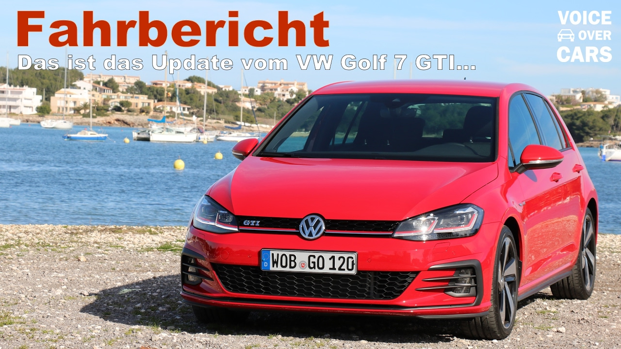 2017 vw golf 7 gti facelift fahrbericht probefahrt. Black Bedroom Furniture Sets. Home Design Ideas