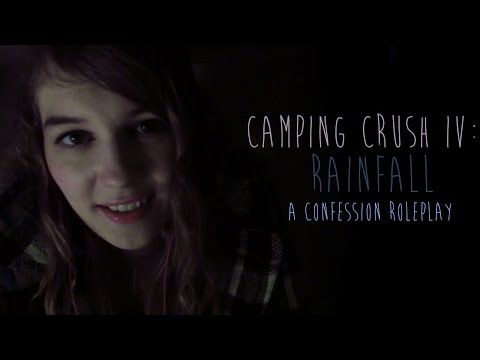 [ASMR] Camping Crush IV: Rainfall (confession roleplay for all genders, rain sounds)