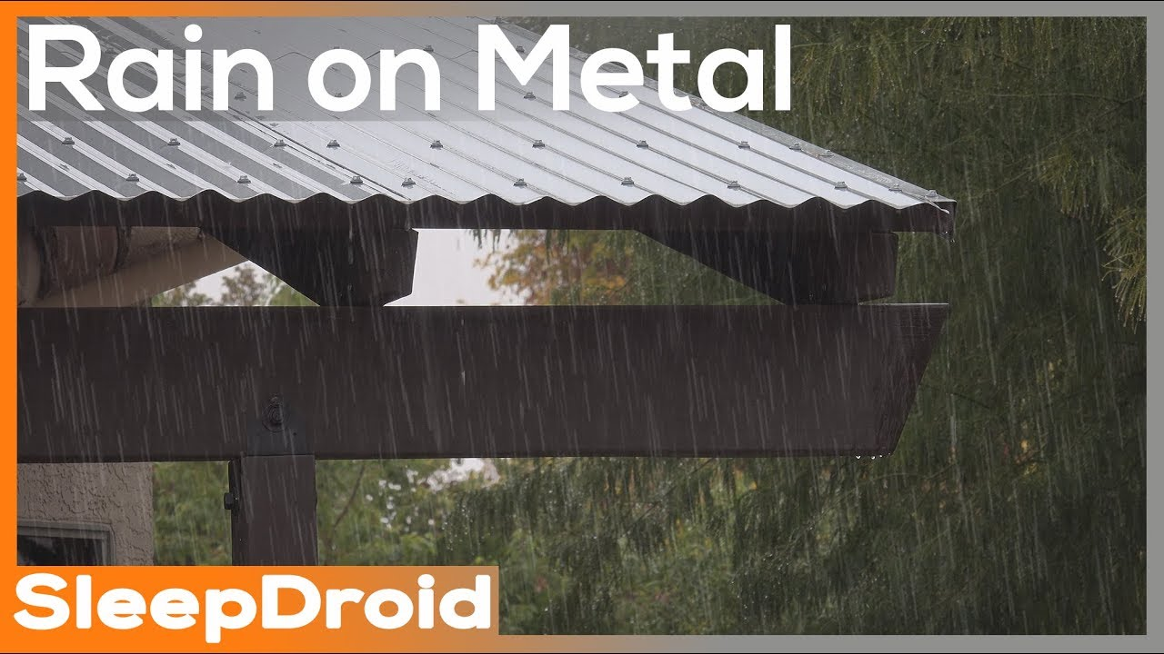 10 Hours Of Hard Rain On A Metal Roof With Thunder Thunderstorm Rain On A Tin Roof Rain Sounds Youtube