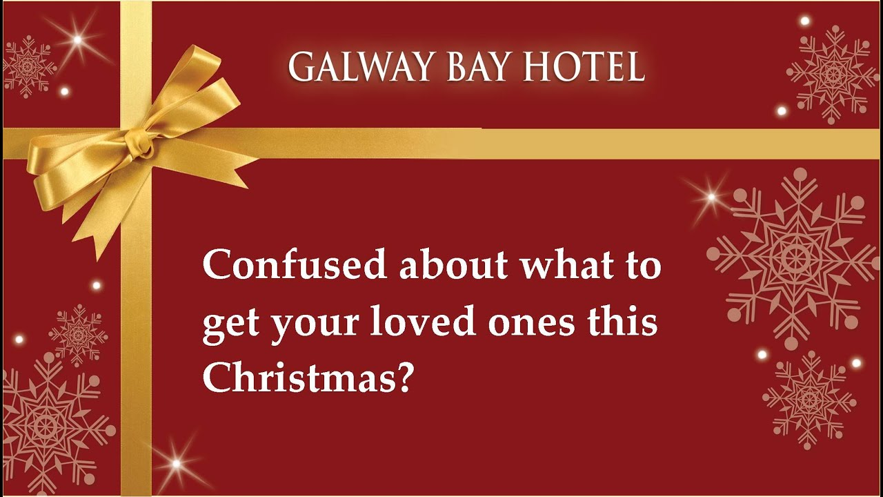 Christmas Gift Vouchers For Galway Bay Hotel Youtube