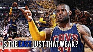 Is The East TOO WEAK or is LeBron James TOO GOOD?