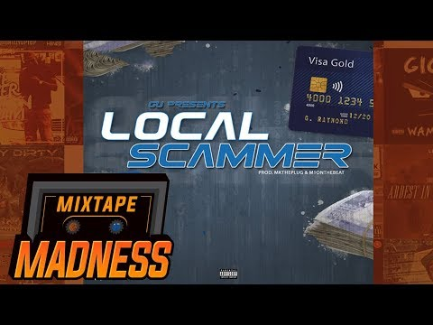 Gu  - Local Scammer | @MixtapeMadness