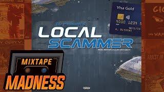 Gu  - Local Scammer | @MixtapeMadness