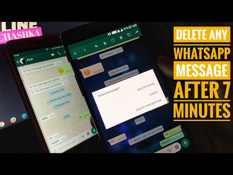 How to Delete Whatsapp Message After 7 Minutes   Delete For Everyone After 7 Min in Whatsapp