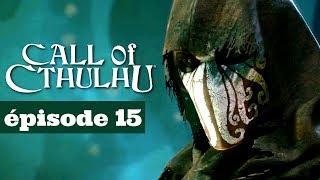 [FR PC] Maelstrom – CALL OF CTHULHU Gameplay ép 15 du let