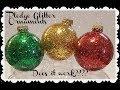 Pledge Glitter Ornament DIY - Does it work?!?!