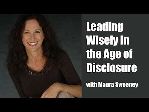 Leading Wisely In The Age Of Disclosure, Maura Sweeney