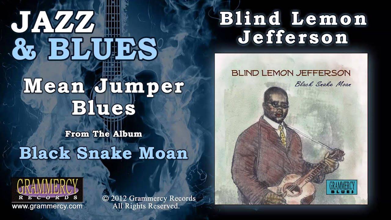 Blind Lemon Jefferson Mean Jumper Blues Youtube