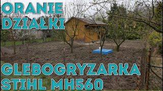 Na Działce! Vlog odc.6 Glebogryzarka Stihl MH560. Oranie ziemi na działce #Majster Amator