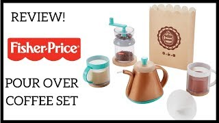 Review Fisher Price Pour Over Coffee Set Youtube