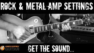 Amp Settings Rock and Metal - Get Awesome Rock Sounds Now!