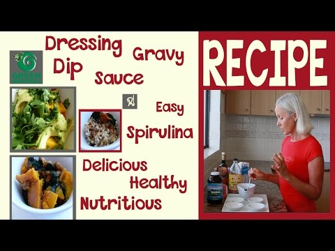 RECIPE - Dressing Dip Sauce Gravy - Hawaiian Pacifica Spirulina
