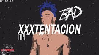 XXXTENTACION - BAD! (Trap Remix) | [Musicality Remix]