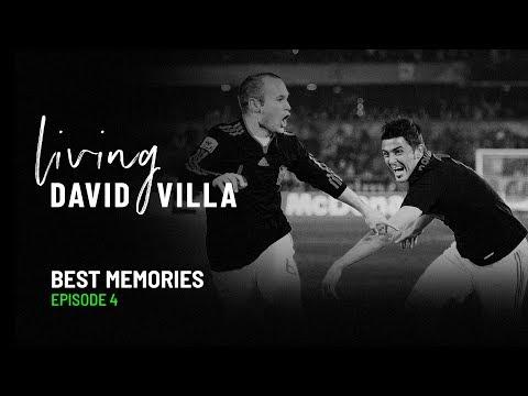 Living David Villa. Ep. 4. Best Memories (with Andres Iniesta)