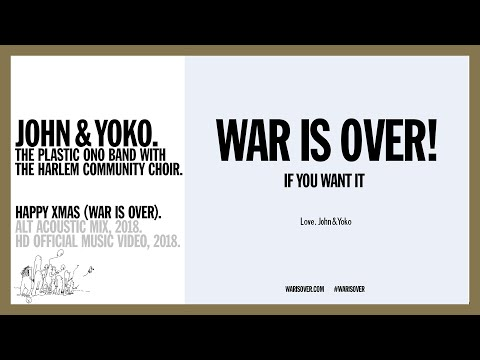 HAPPY XMAS (War Is Over) (New Alt Acoustic Mix, 2018) - JOHN & YOKO, PLASTIC ONO BAND
