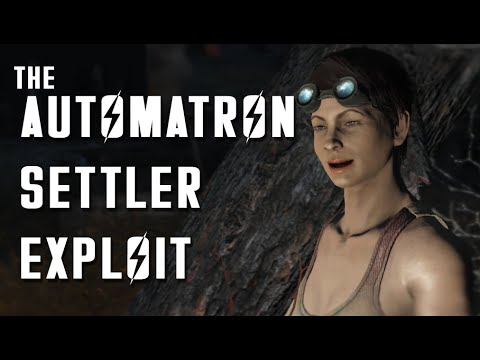 Automatron Settler Exploit - Fallout 4
