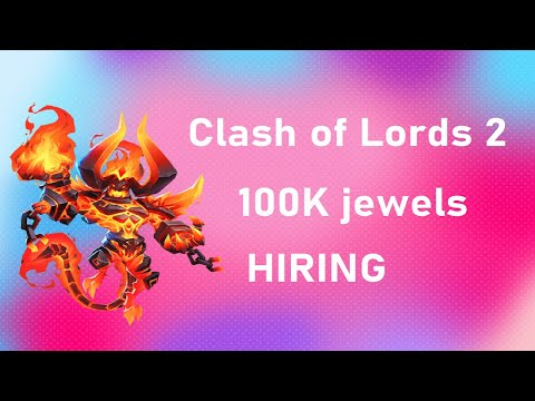 Clash of Lords 2 HACK- 100K JEWEL HIRING / ROLLING 100K JEWELS / Android and iOS | | YT_Mosquitube