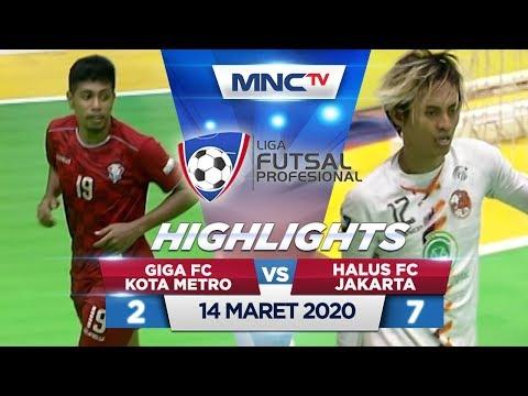 GIGA FC KOTA METRO VS HALUS FC JAKARTA (FT: 2-7) - Highlights Liga Futsal Profesional 2020