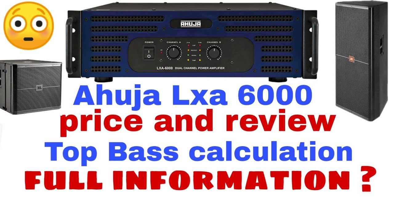 Ahuja Lxa 6000 price and review / Lxa 6000 specification / Ahuja 6000watt  amplifier review and price