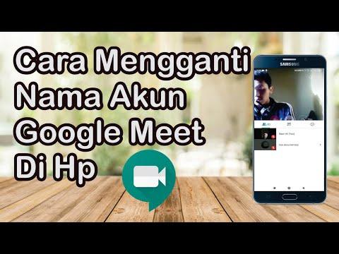 Cara Mengganti Nama Akun Google Meet Di Hp Youtube