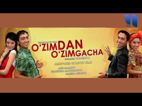 O'zimdan O'zimgacha (o'zbek Film) | Узимдан узимгача (узбекфильм)