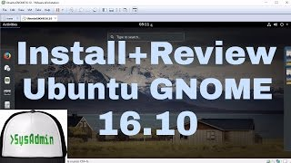 How to Install Ubuntu GNOME 16.10 + Review + VMware Tools on VMware Workstation Tutorial [HD]