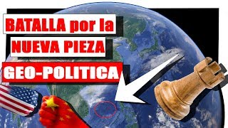 🔥 PIEZA GEOPOLITICA  🔥 EEUU Y CHINA ⚔️⚔️ CONFLICTO TERRITORIAL EN EL MAR DE CHINA LOBOROJOCHANNEL
