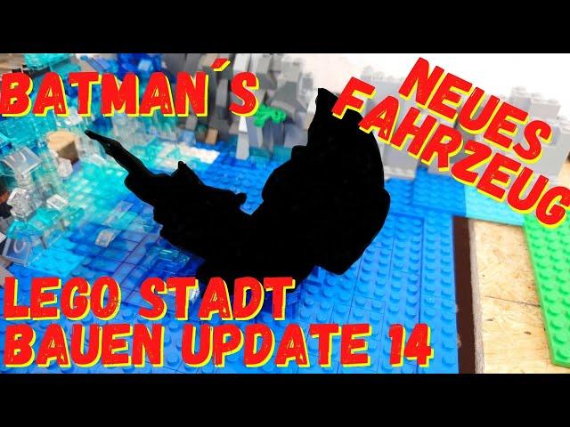 Lego Stadt bauen Update 14 - die Batcave Batman Jetski Batmobil Batwing