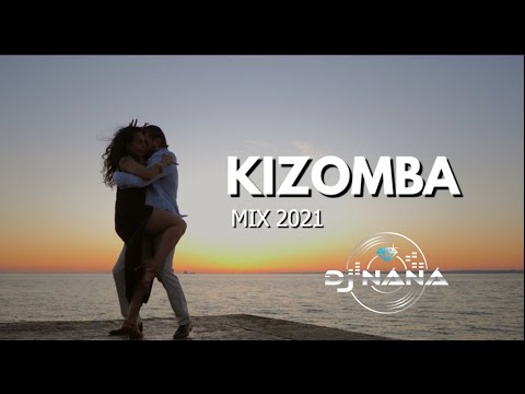 Kizomba mix 2021| The Best of Kizomba 2021 2020 by Dj náná