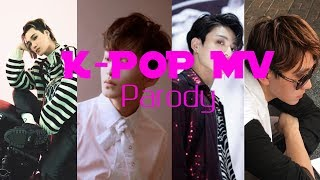 K-POP MV Parody [ EXO 엑소 , NCT 127 , BTS (방탄소년단) ]