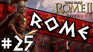 Total War: Rome II: Rome Campaign #25 ~ Civil War!