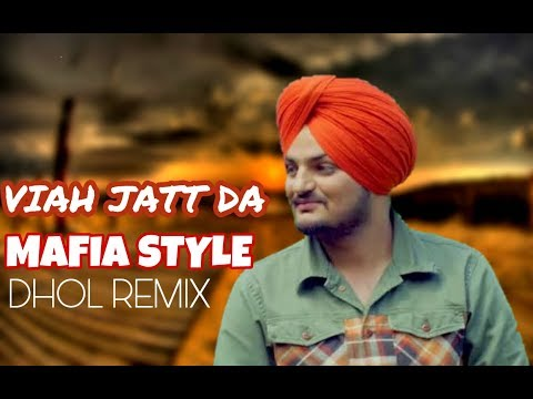 Viah Jatt Da Mafia Style Sidhu Moose Wala Ft Lahoria Production 0riginal Dhol Remix Latest Remix