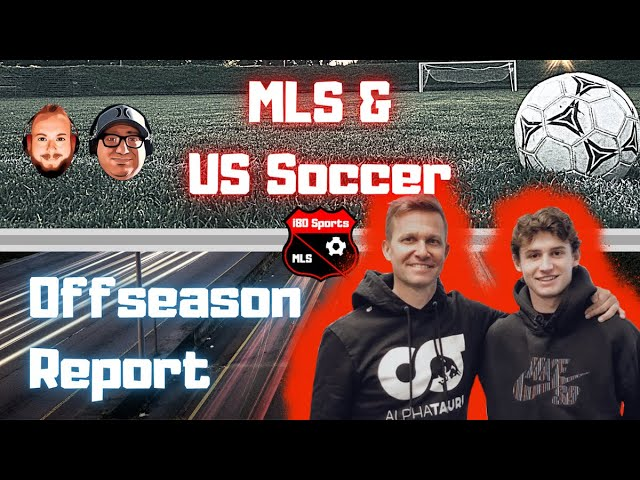 MLS January 7, 2020 Offseason Report