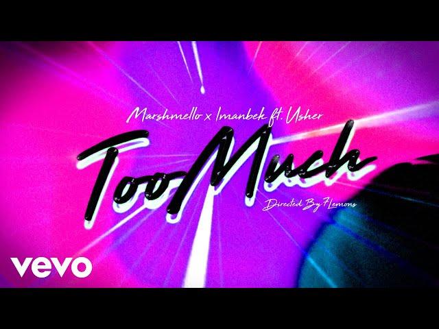 Marshmello, Imanbek - Too Much (Lyric Video) ft. Usher