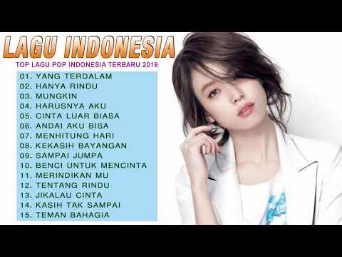 top-lagu-pop-indonesia-terbaru-2019-hits-pilihan-terbaik+enak-didengar-waktu-kerja