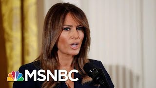 First Lady Melania Trump Recovering From Surgery On Benign Kidney Condition | Velshi & Ruhle | MSNBC