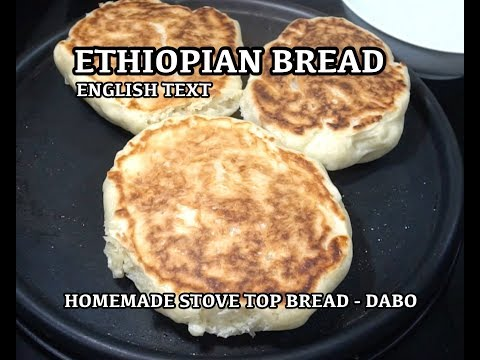 ⏰ Ethiopian Bread - How to make Ethiopian Bread - Dabo - Not Injera - Homemade Bread - Stove Bread