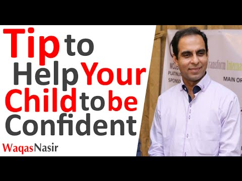 Parenting Advice: Tip to Help Your Child to be Confident -By Qasim Ali Shah (In Urdu/Hindi) 2016